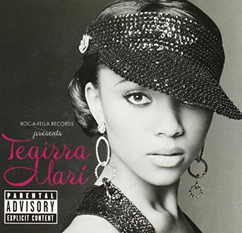 Roc-A-Fella Presents Teairra Mari