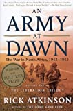 Army at Dawn : The War in Africa, 1942-1943