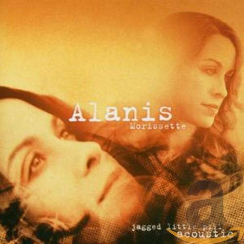 Alanis Morissette - Jagged Little Pill Acoustic - Zortam Music