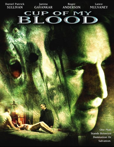 Cup of My Blood / ���� ���� ����� (2005)