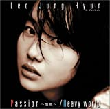 Passion~情熱~ / Heavy world (DVD付)