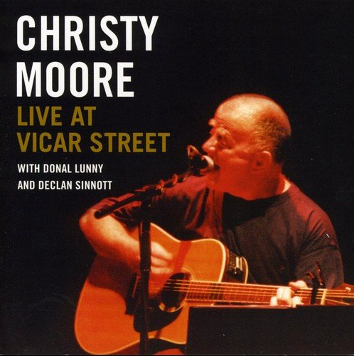 Christy Moore - Live at Vicar Street - Zortam Music