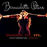 Copertina di album per Sondheim, Etc, Etc.:Bernadette Peters Live at Carneige Hall (The Rest of It)