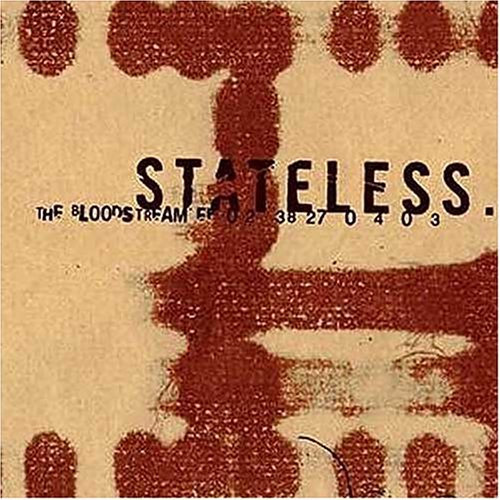 Stateless: The Bloodstream EP