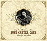 Keep On the Sunny Side: Her Life in Music by June Carter Cash