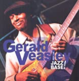 At the Jazz Base! - Gerald Veasley