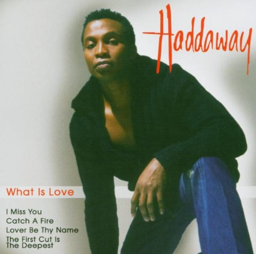 What Is Love · Haddaway
