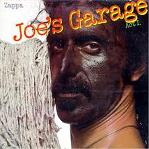 Joe's Garage: Act I