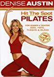 Denise Austin: Hit the Spot Pilates (Movie)
