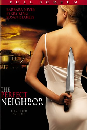 Perfect Neighbor, The / Соседка (2005)