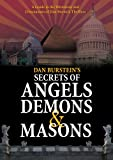 Secrets of Angels, Demons &amp; Masons