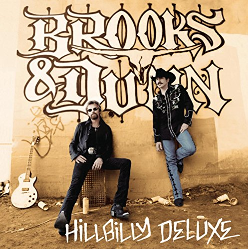 BROOKS & DUNN - Hillbilly Deluxe - Zortam Music