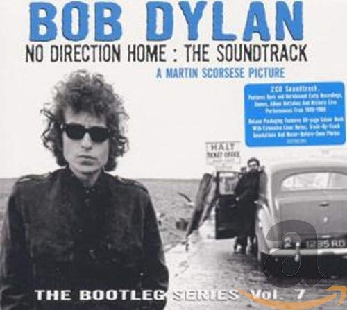 Bob Dylan - No Direction Home: The Bootleg Series Volume 7 (The Soundtrack) - Zortam Music