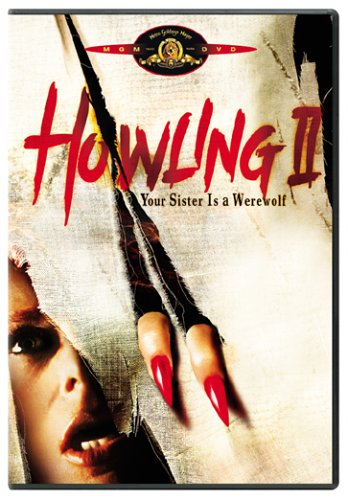 Howling II: Stirba - Werewolf Bitch aka Howling II: Your Sister Is a Werewolf / Вой 2 (1985)