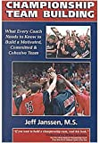 Championship Team Building by Jeff Janssen by