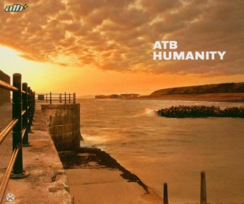 Atb - Humanity (original club mix) Lyrics - Zortam Music