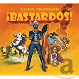 Album cover for Bastardos!