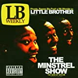 Little Brother / The Minstrel Show