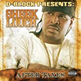Sheek Louch / After Taxes