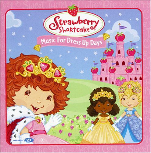 Original album cover of Music for Dress Up Days by Strawberry Shortcake