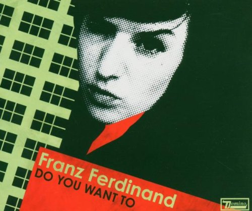 Franz Ferdinand - Do You Want To (Cd2) - Zortam Music