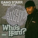 Album cover for Who's Hard: Gang Starr Presents Big Shug