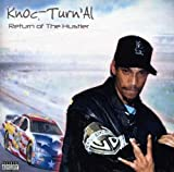 Knoc-Turn'al / Return of the Hustler