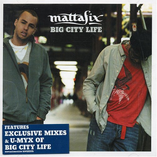 Mattafix - Big City Life - Zortam Music