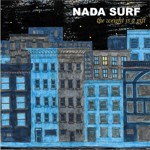 Nada Surf - The Weight is a Gift - Zortam Music