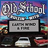 Old School Cruzin' with Earth, Wind & Fire