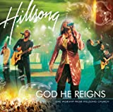 Album cover for God He Reigns: Live Worship from Hillsong Church