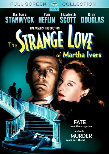 The Strange Love of Martha Ivers cover