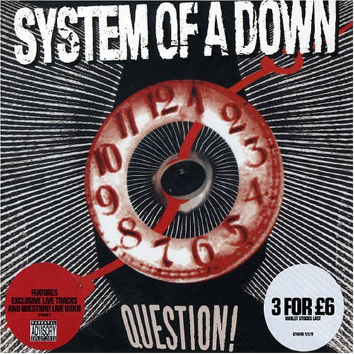 System Of A Down - Question! - Zortam Music