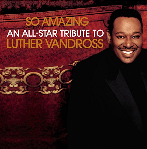 So Amazing... An All-Star Tribute To Luther Vandross compilation