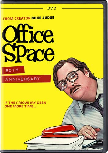 I really neeeed Office Space on dvd... I have it on tape somewhere...I should find it