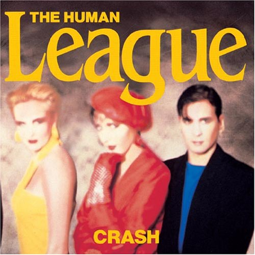 Human League - Crash - Zortam Music