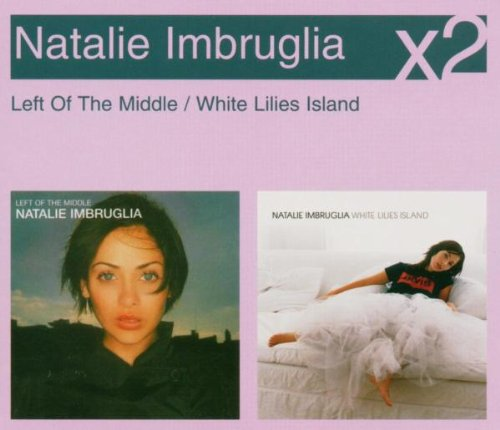 Natalie Imbruglia - Left of the Middle/White Lil - Zortam Music