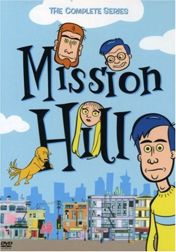 Mission Hill Popular Television Series