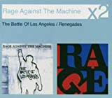 The Battle of Los Angeles/Renegades