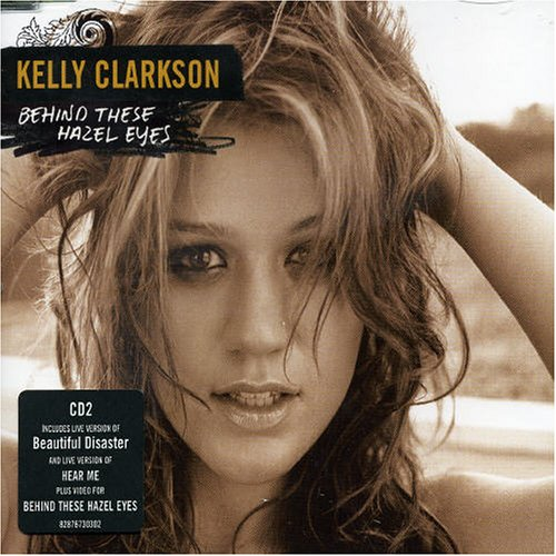 Kelly Clarkson - Behind These Hazel Eyes - Zortam Music