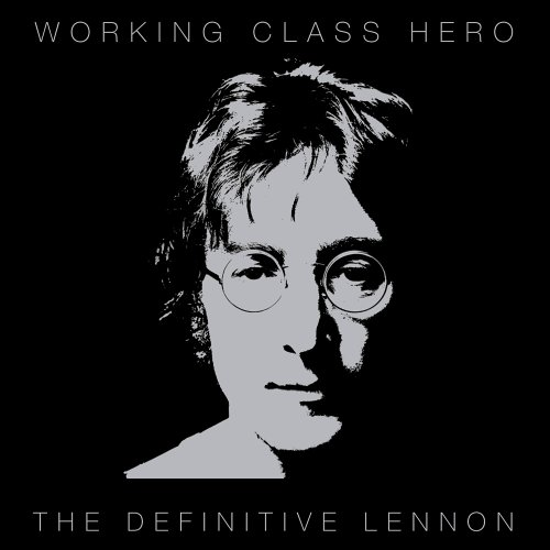 John Lennon - Working Class Hero  The Definitive Lennon - Zortam Music
