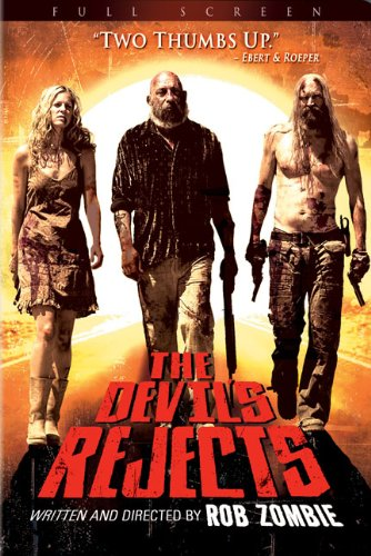 The Devil's Rejects / House of 1000 Corpses 2 / Изгнанные дьяволом (2005)