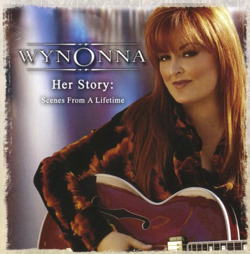 Wynonna Judd - Her Story: Scenes from a Lifetime - Zortam Music