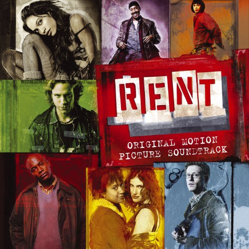 Original album cover of Rent (2005 Movie Soundtrack) by Jonathan Larson, Rosario Dawson, Wilson Jermaine Heredia, Taye Diggs, Idina Menzel, Adam Pascal, Jesse L. Martin, Anthony Rapp, Tracie Thoms