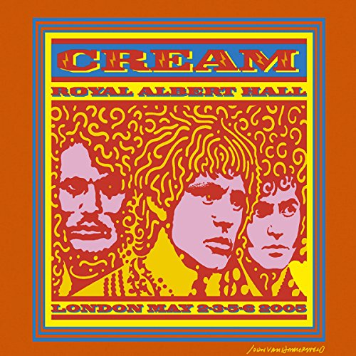 Cream - Royal Albert Hall-London May 2-3-5-6, 05 (Disc 1) - Zortam Music