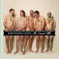 Barenaked Ladies - Au Naturale Live - Zortam Music
