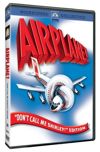 Airplane! Don't Call Me Shirley! Edition
