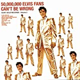 50,000,000 Elvis Fans Can't Be Wrong: Elvis' Golden Records