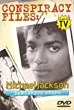 Conspiracy Files: Michael Jackson, Dangerous Steps.