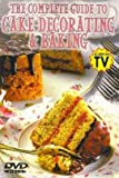 [DVD] The Complete Guide to Cake Decorating & Baking from Columbia River Entertainment DVD